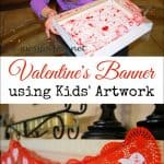Valentine's Day Banner Using Kids' Artwork