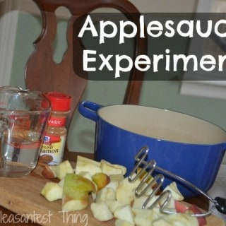 Food Fun Friday – Applesauce Experiment – Guest Post from The Pleasantest Thing