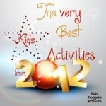 The Very Best Kids Activities From 2012