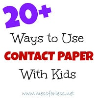 20+ Ways to Use Contact Paper with Kids from www.messforless.net #kids