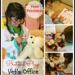 Pretend Play – Vet's Office with Free Printable