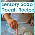 Sensory Play – Soap Dough Recipe