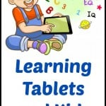 Learning Tablets and Kids