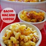 Quick and Easy Meals – Bacon Mac and Cheese