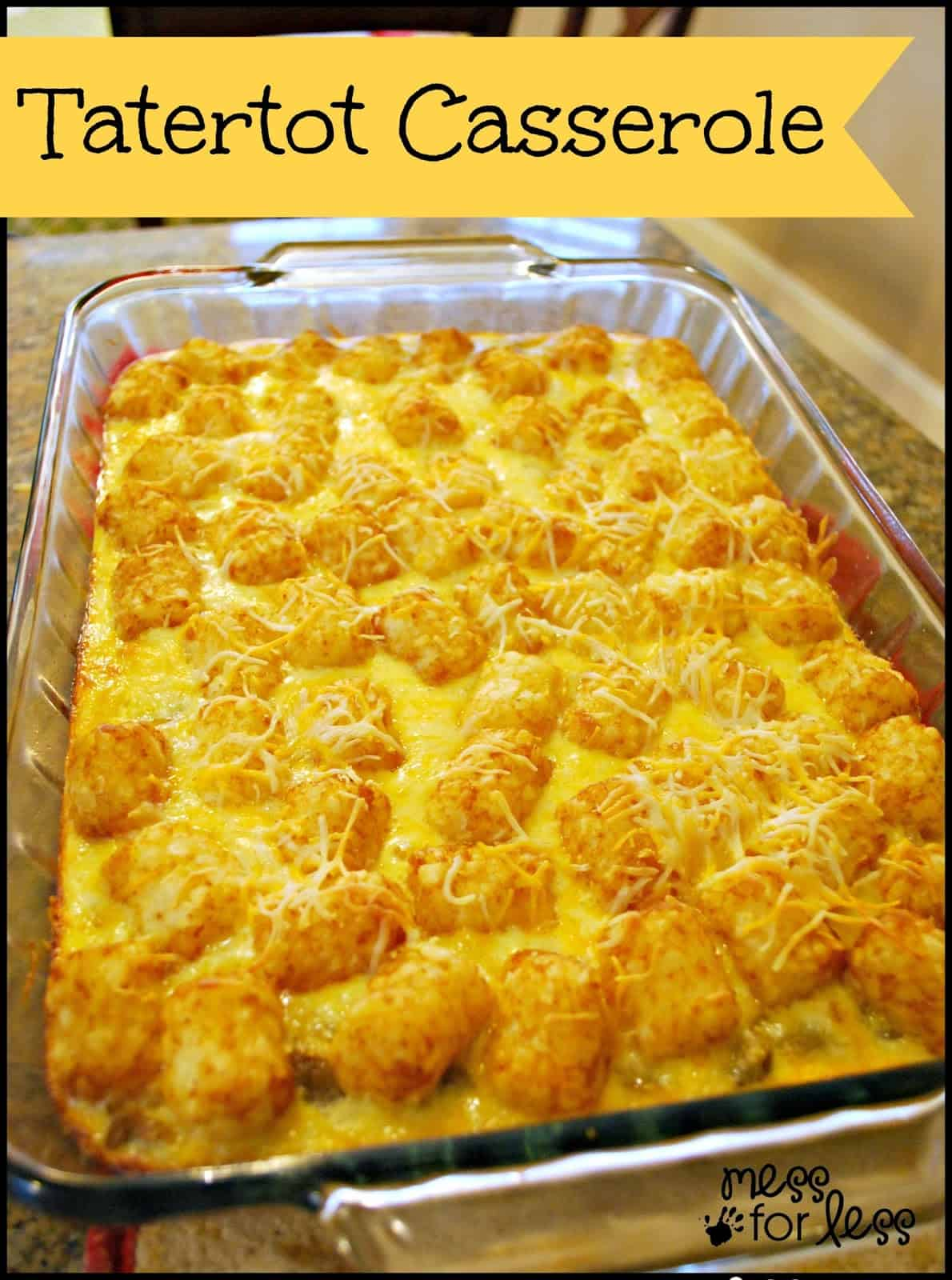 Tater tot casserole food fun friday mess for less tater tot casserole simple to make i prepared it the night before and just forumfinder Choice Image