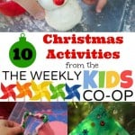 10 Christmas Activities and The Weekly Kids Co-Op Link Party