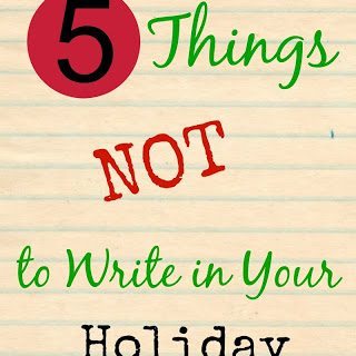 5 Things NOT to Write in Your Holiday Letter