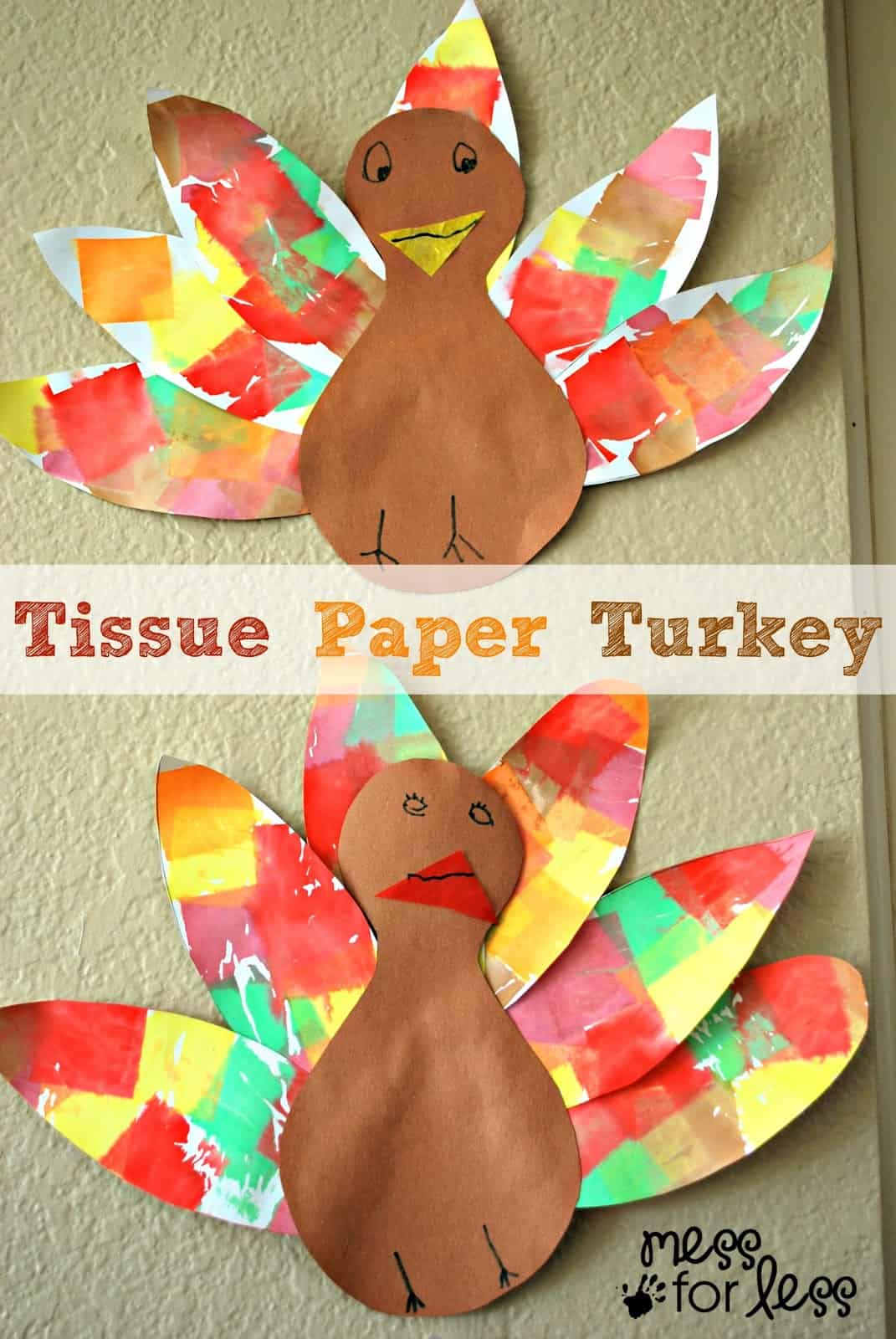 Tissue paper turkey craft mess for less for Tissue paper for crafts