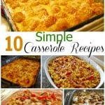 10 Simple Casserole Recipes – Food Fun Friday