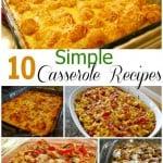 10 Simple Casserole Recipes – Food Fun Friday