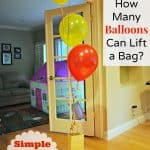 Simple Science – How Many Balloons Can Lift a Bag?
