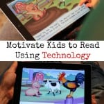 Motivate Kids to Read Using Technology