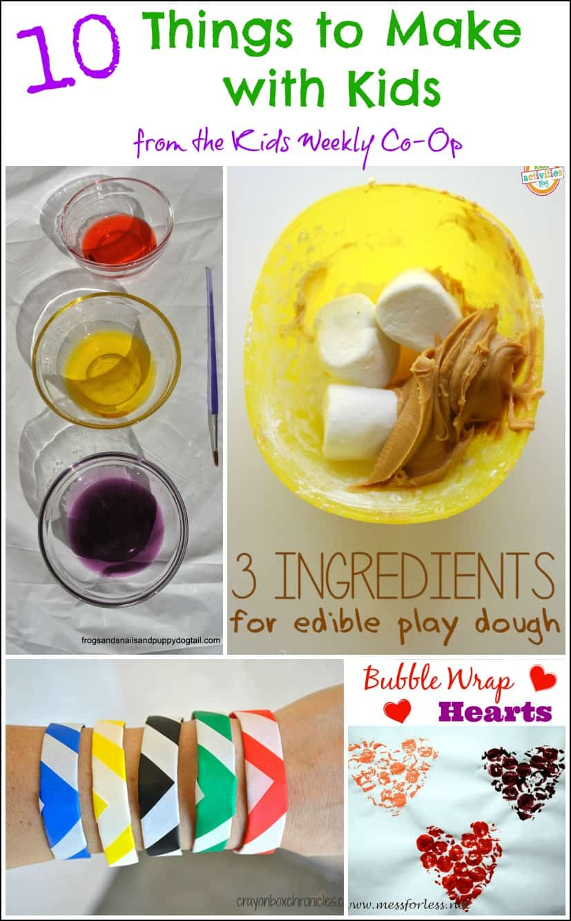 10 Things to Make with Kids from the Kids Weekly Co-Op