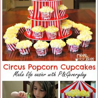 Circus Popcorn Cupcakes and Circus Party Ideas