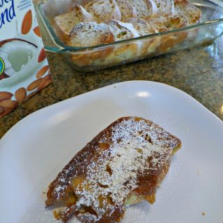 French Toast Casserole – Cooking with Almond Milk