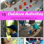 15 Outdoor Activities – The Kids Weekly Co-Op