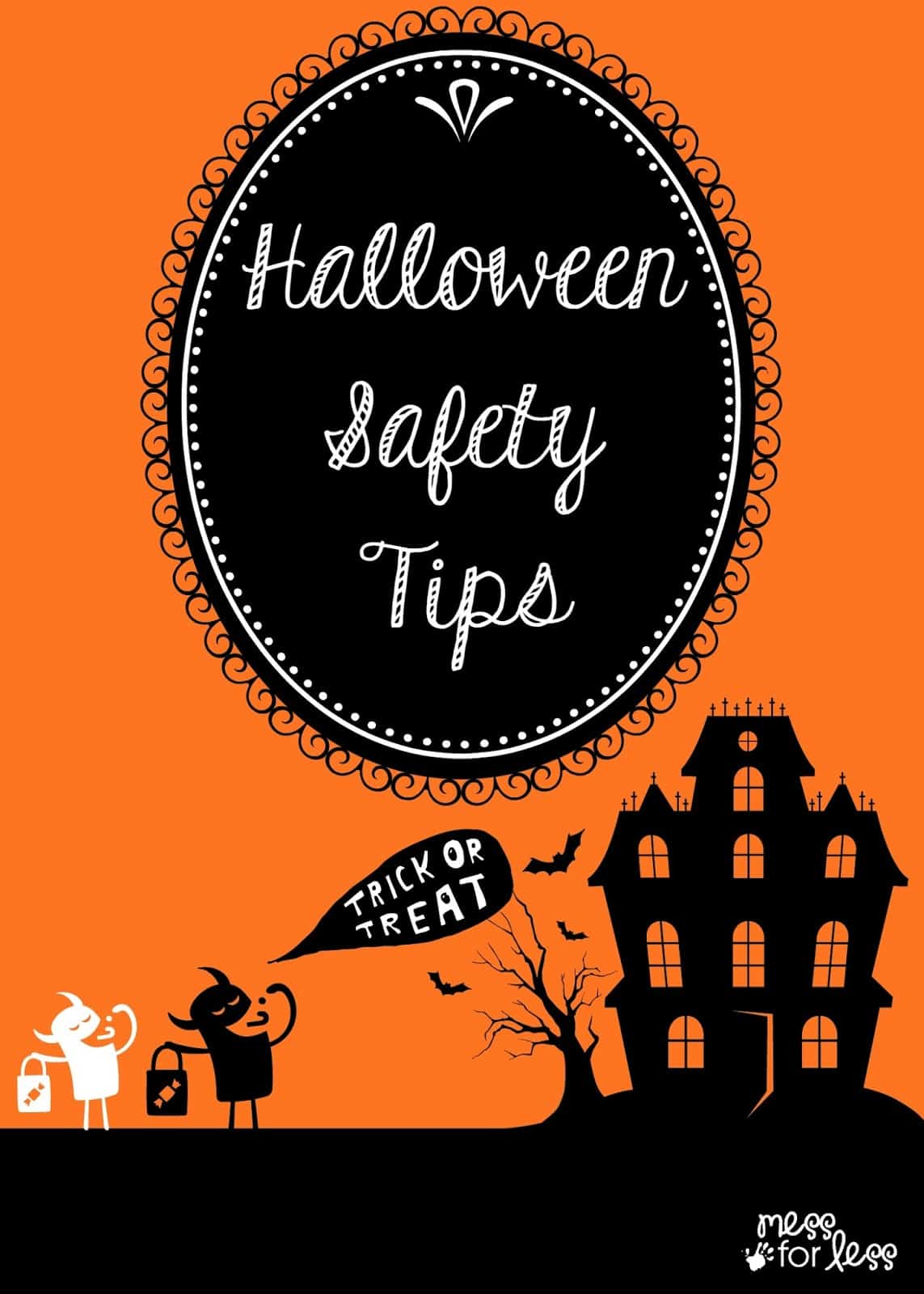 Halloween Safety Tips - Mess for Less