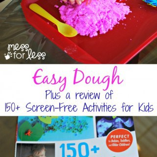 Easy Dough – Plus a Review of 150+ Screen-Free Activities for Kids