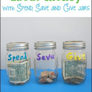 Teaching Kids About Money with Spend, Save, Give Jars