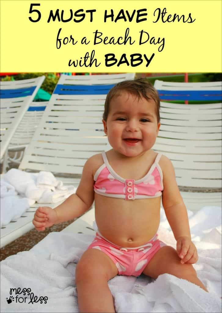 5 Must Have Items for a Beach Day with Baby - Have fun and pack light this summer with these items. ad