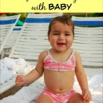 5 Must Have Items for a Beach Day with Baby