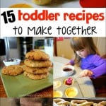 15 Toddler Recipes to Make Together - Food Fun Friday