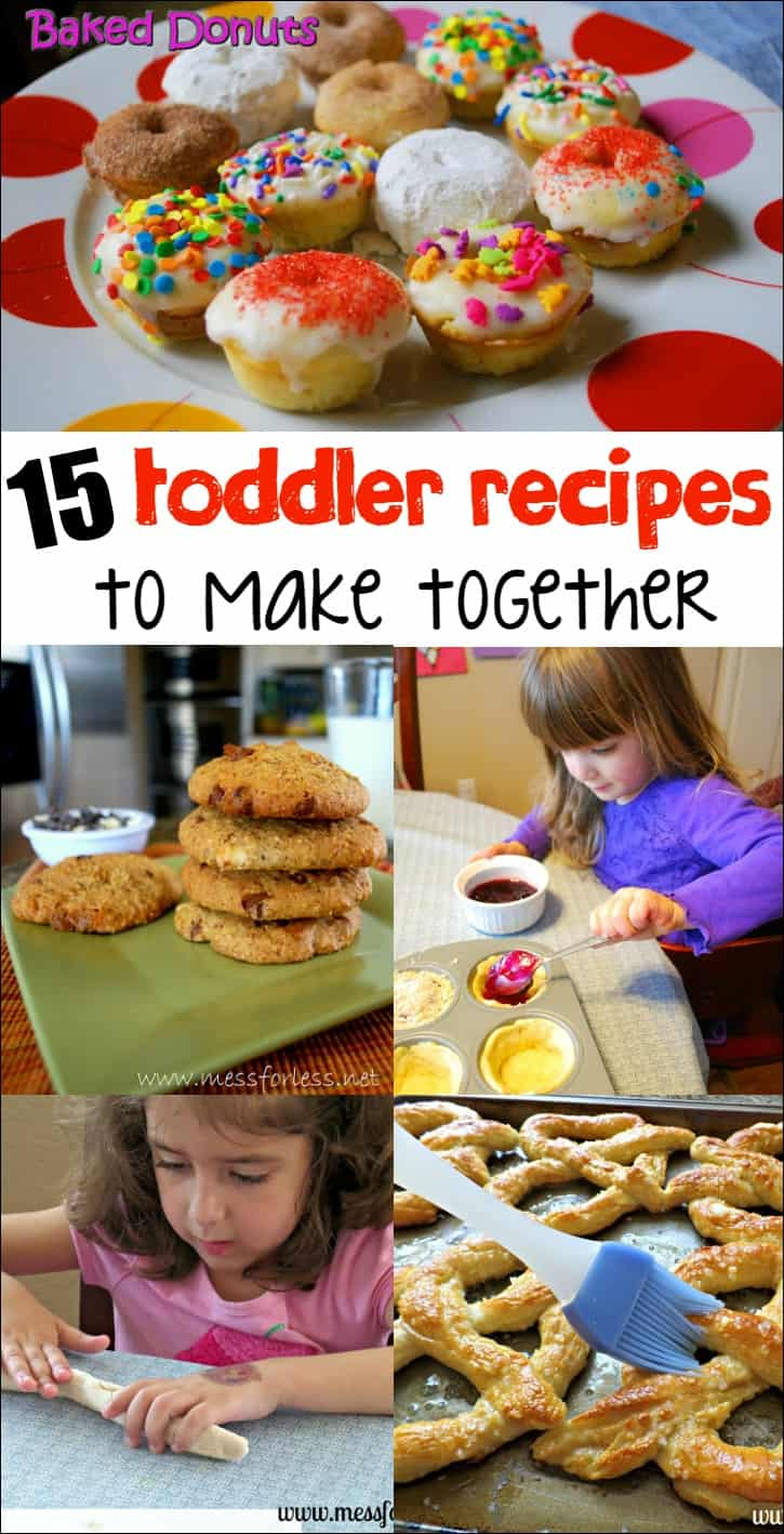 15 toddler recipes to make together food fun friday mess for less 15 toddler recipes to make together cooking with toddlers can be fun and educational forumfinder Images