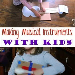 Making Musical Instruments with Kids and Thinking About Summer Camp
