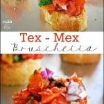 Tex-Mex Bruschetta Recipe
