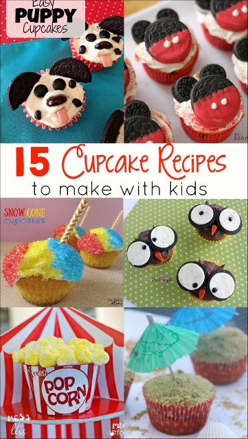 15 Cupcake Recipes to Make with Kids - get in the kitchen and for some cooking with kids.
