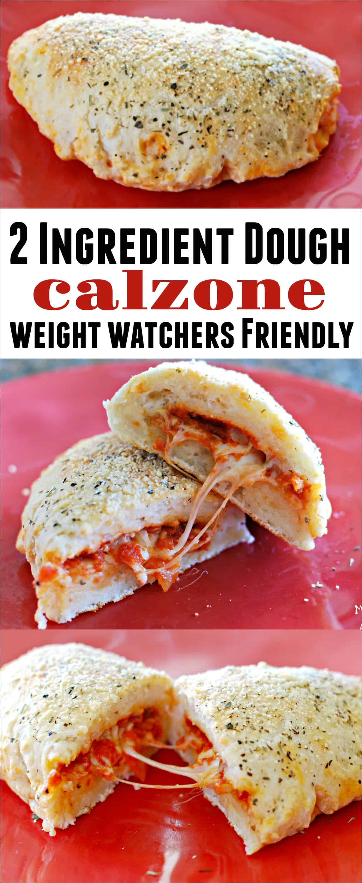 2 Ingredient Dough Calzone - Weight Watchers friendly! This large calzone is easy to make and is 8 Freestyle Points. This Weight Watchers recipe is filling and delicious! #Weightwatchers #2ingredientdough #freestylerecipe