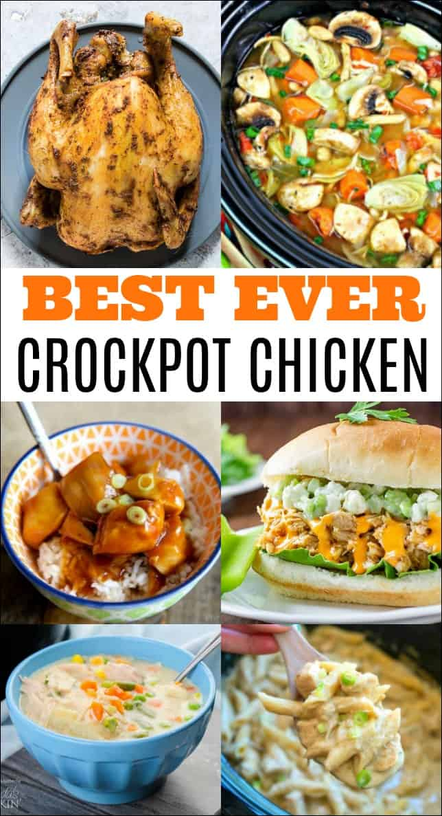 These are the Best Crockpot Chicken Recipes out there. Your entire family will love them and they are such time savers on busy nights! #crockpot #slowcooker #chicken #chickenrecipes #crockpotchicken