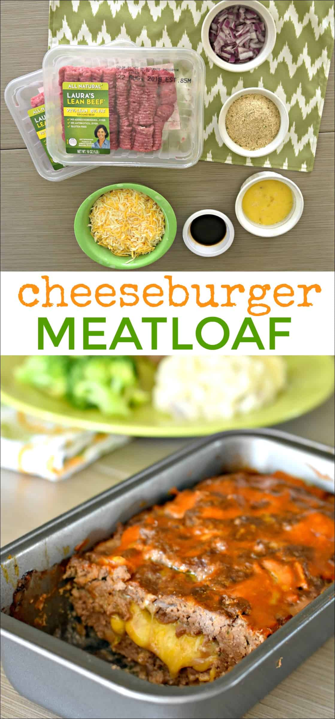 #ad This Cheeseburger Meatloaf Recipe is the perfect meal for a busy weeknight. Super tasty and cheesy! It is easy to make with Laura's Lean Ground Beef. @LaurasLean #LaurasLean #NVREVR #noantibiotics #noaddedhormones #allnatural