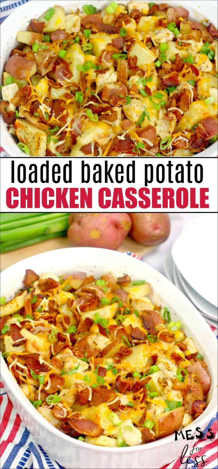 This chicken and potato casserole will become a family favorite. If you love loaded baked potatoes, you must try this. Cheese, bacon, potatoes - yum! #casserole #casserolerecipe #loadedbakedpotato #chickencasserole