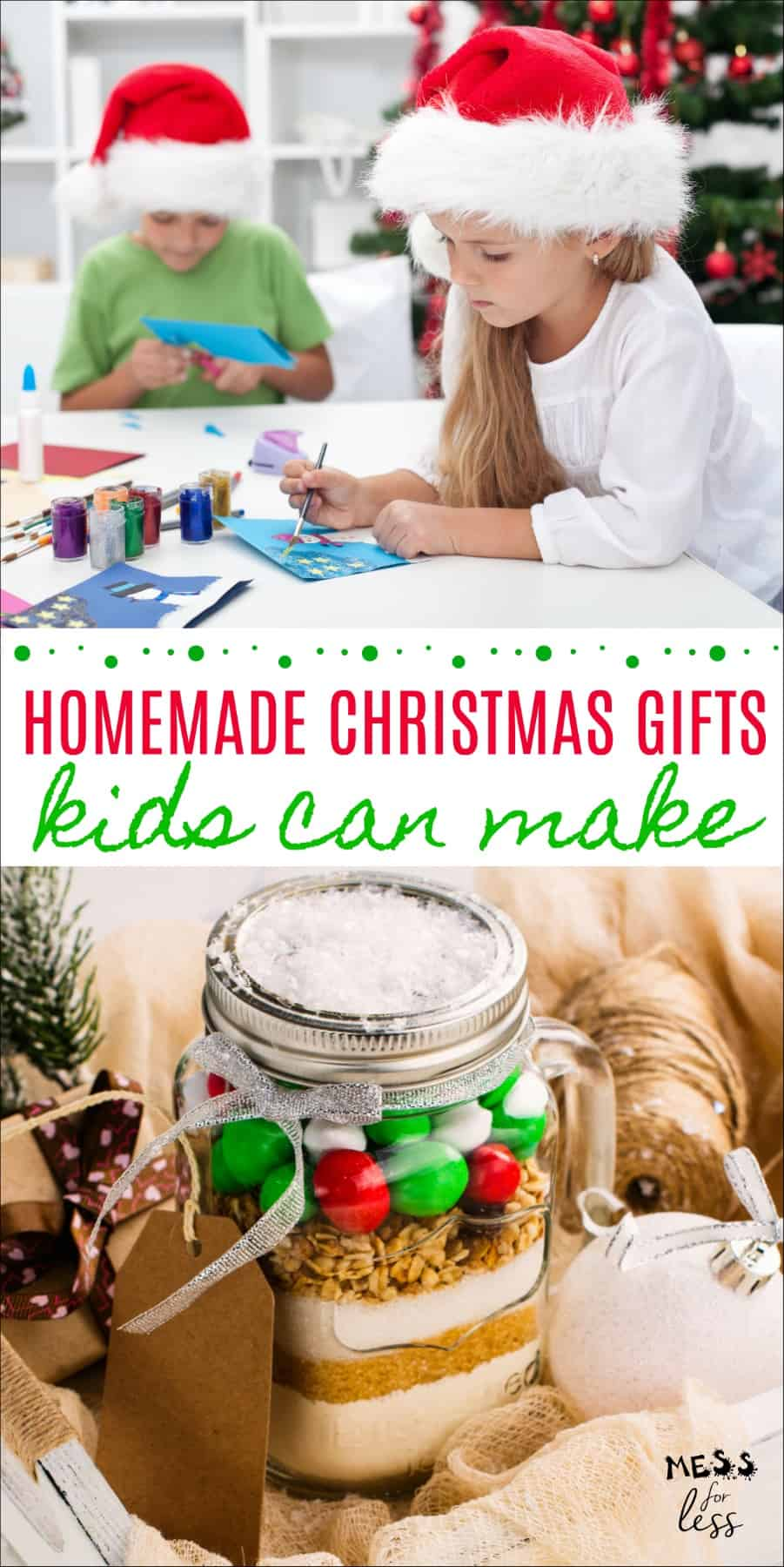 Homemade Christmas Gifts Kids Can Make Mess For Less