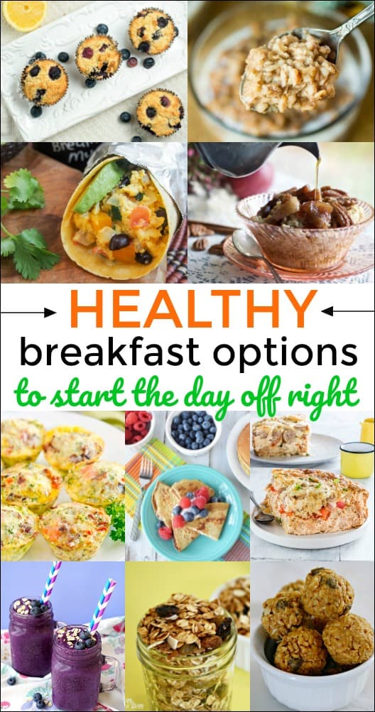 Starting off the day with a healthy breakfast makes a big difference in the way you think and feel.These 16 Healthy Breakfast Options will give you lots of yummy, good-for-you ways to start the day. #breakfast #breakfastrecipes #breakfastideas #healthybreakfast