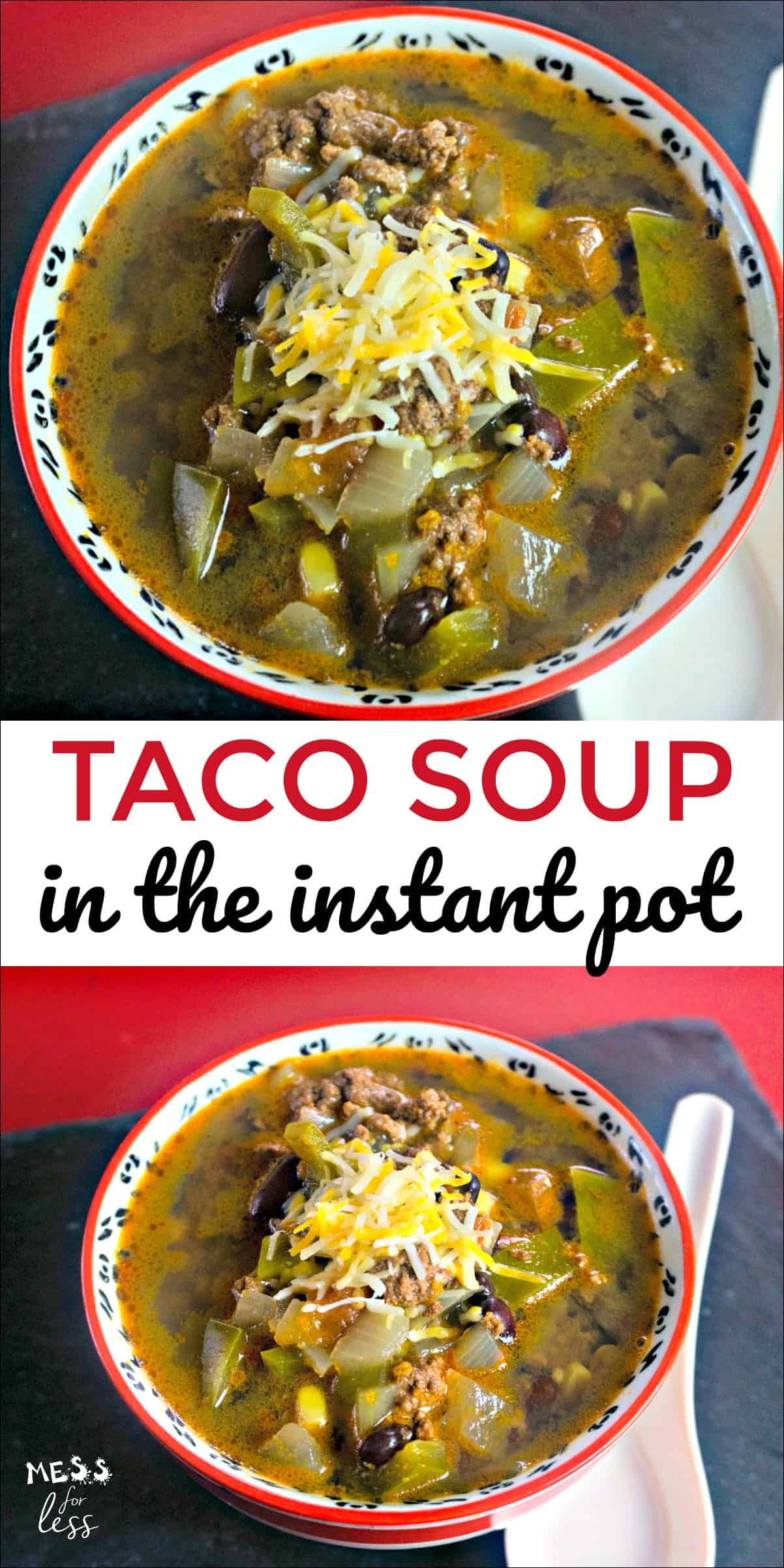 This Instant Pot Taco Soup Recipe is filled with ground beef, healthy beans, tomatoes and peppers. Such a filling and easy soup to make in the pressure cooker. #instantpot #pressurecooker #tacosoup
