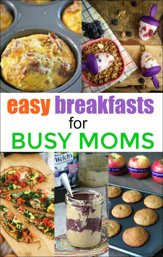Easy Breakfasts for Busy Moms