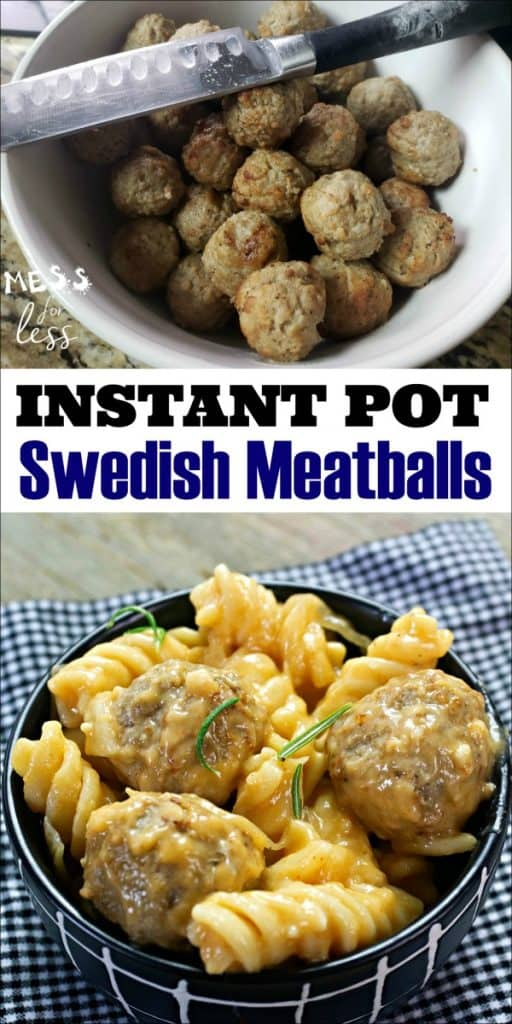 "This Instant Pot Swedish Meatball recipe from Mess for Less takes just 25 minutes to ""dinner is ready""! A family friendly meal! #swedishmeatballs #instantpot"