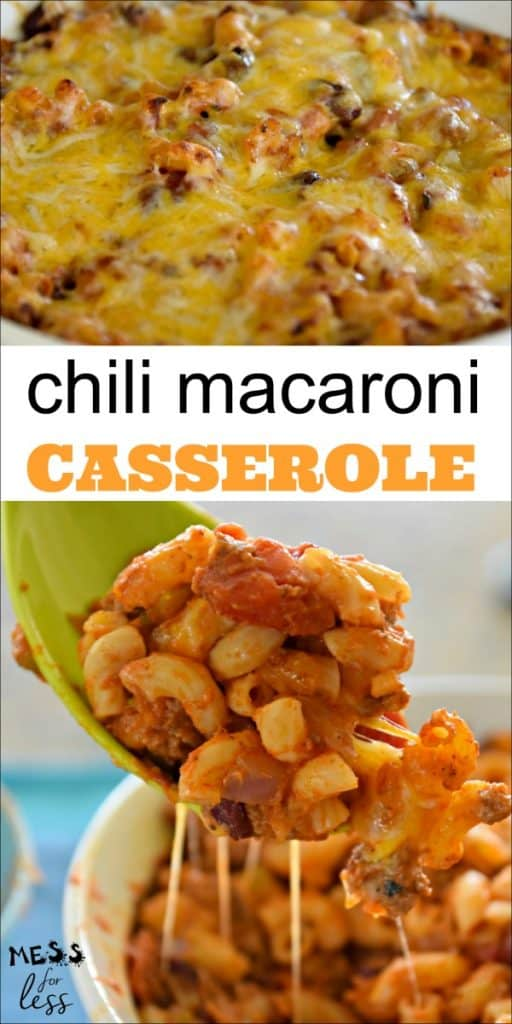 Combine chili and mac and cheese to make this Chili Macaroni Casserole from Mess for Less. It is meaty, cheesy and delicious. #chilimacandcheese #casserole