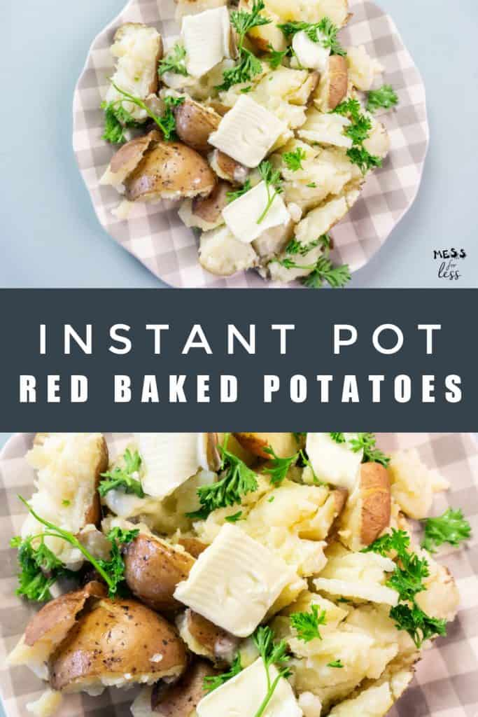 These Instant Pot Red Baked Potatoes from Mess for Less are fluffy, creamy and delicious. They cook up in just 30 minutes in the Instant Pot. #instantpot #bakedpotato