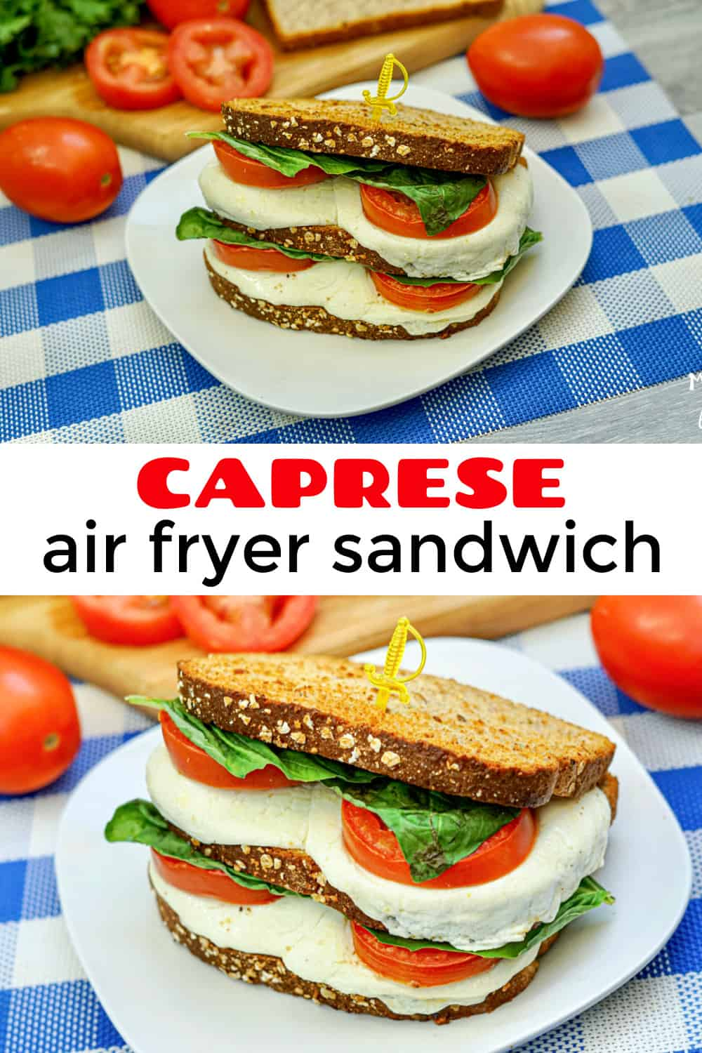 Caprese Air Fryer Sandwich